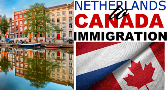 Immigrate to Canada from the Netherlands @AfriCanada.com